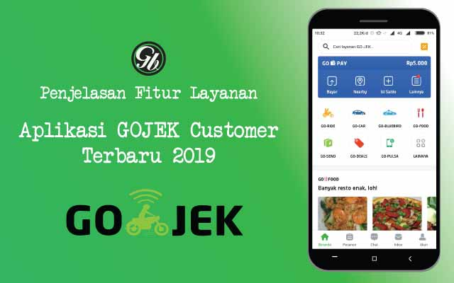 Penjelasan Fitur Layanan Aplikasi Gojek Customer Terbaru 2019