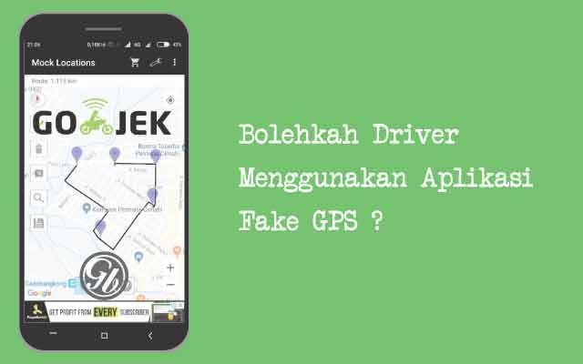 Bolehkan driver menggunakan fake gps