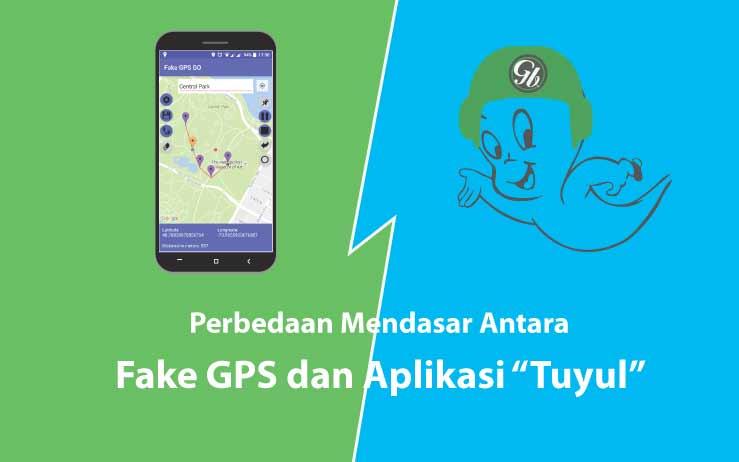 """Perbedaan Mendasar Antara Aplikasi """"Tuyul"""" Dengan Fake GPS"""