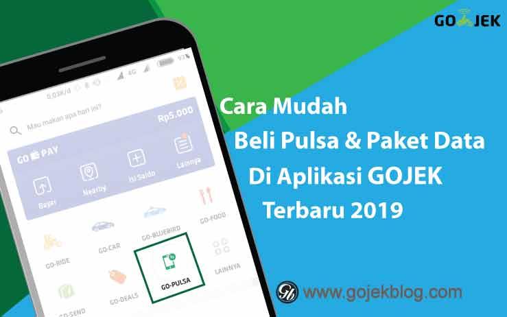 Cara Mudah Beli Pulsa Dan Paket Data Melalui GO-PULSA Terbaru 2019