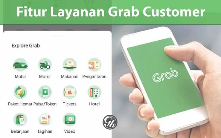 Serta Penjelasan Fitur Terbaru Grab Customer 2019