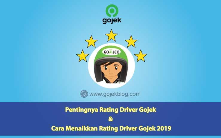 Pentingnya Rating Driver Gojek Dan Cara Menaikkan Rating Driver Gojek 2019