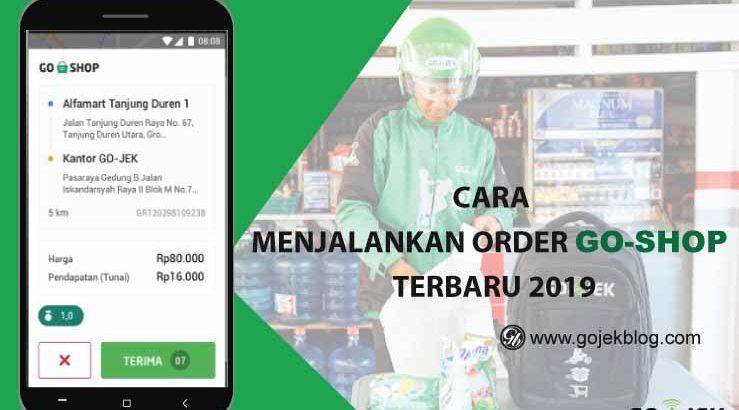 Cara Menjalankan Order GoShop Terbaru 2019