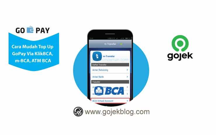 Mudahnya Top-Up GoPay Via ATM, m-Banking dan Klik BCA
