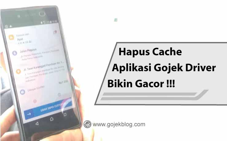 Benarkah Hapus Cache Dan Hapus Data Aplikasi Gojek Bikin Akun Jadi Gacor?