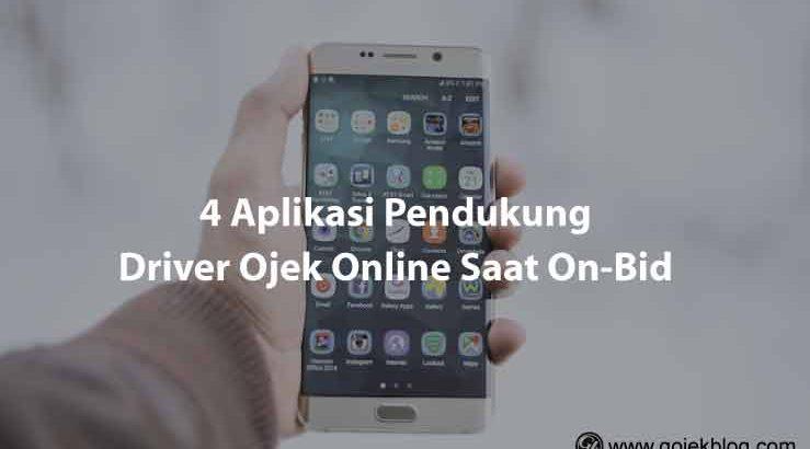 Wajib Install! 4 Aplikasi Pendukung Driver Ojek Online Biar On-Bid Lancar