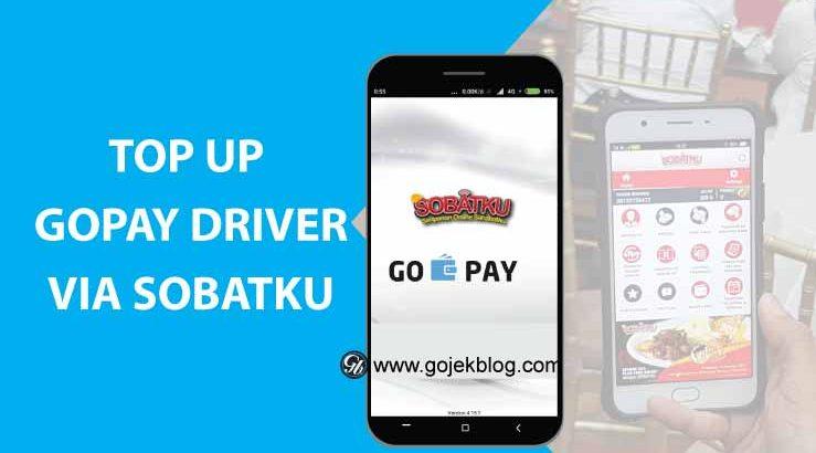 Top Up Saldo Gopay Driver Tanpa Biaya Admin Dengan Aplikasi Sobatku