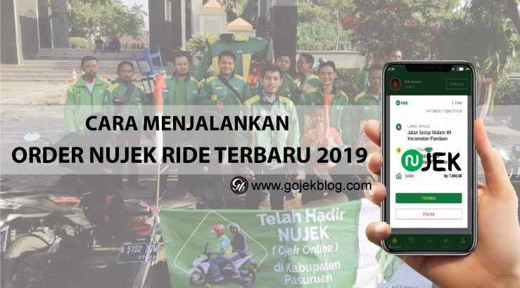 Cara Menjalankan Order Nujek Ride Terbaru 2019