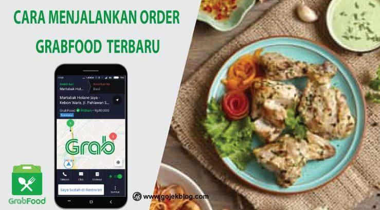 cara menjalankan order grabfood terbaru 2020