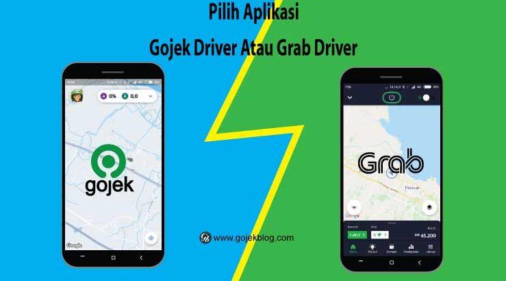 4 Fitur Aplikasi Grab Driver Yang Tidak Ada di Aplikasi Gojek Driver