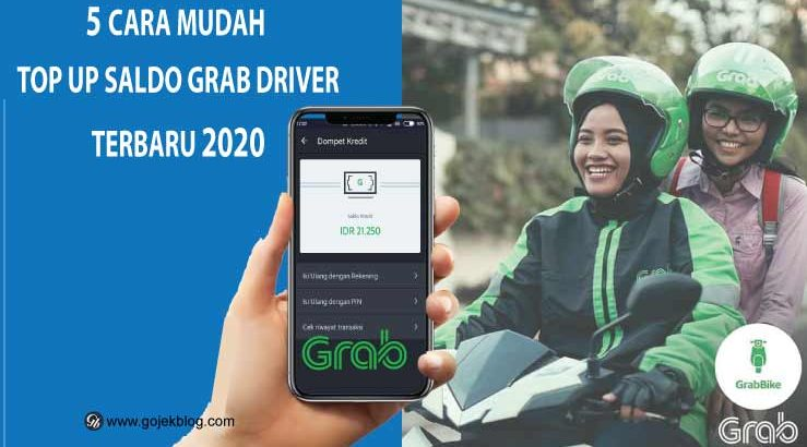5 Cara Mudah Top Up Saldo Grab Driver Terbaru 2020