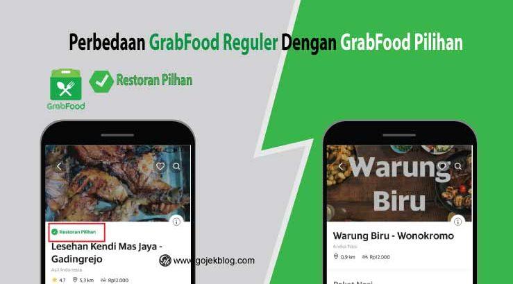 Perbedaan GrabFood Reguler Dengan GrabFood Pilihan