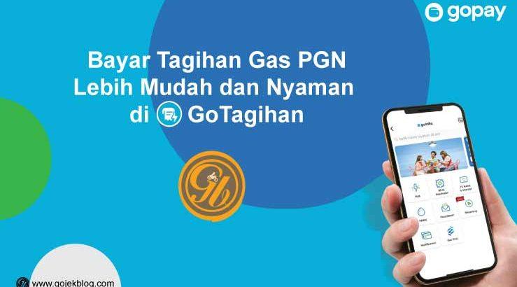 Cara Bayar Gas PGN di GoTagihan Terbaru