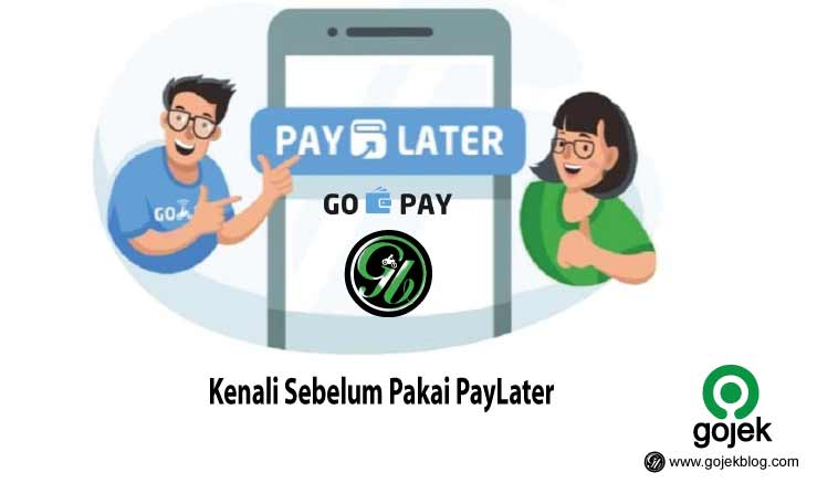 Kenali Gopay PayLater Beserta Perhitungan Denda Gopay PayLater